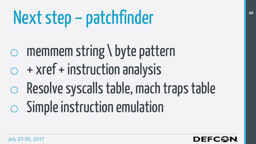 July 27-30, 2017 Next step – patchfinder o mem...