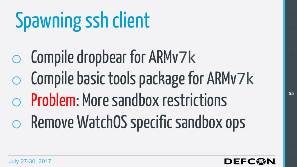 July 27-30, 2017 Spawning ssh client o Compile...