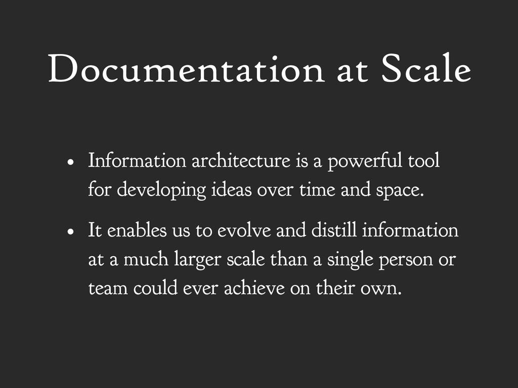 Documentation at Scale • Information architectu...
