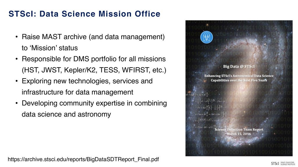 • Raise MAST archive (and data management) to '...