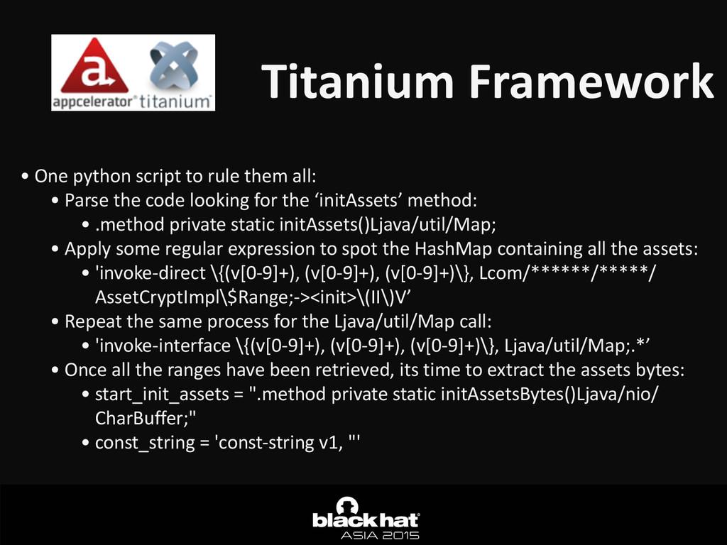 Titanium Framework • One python script...