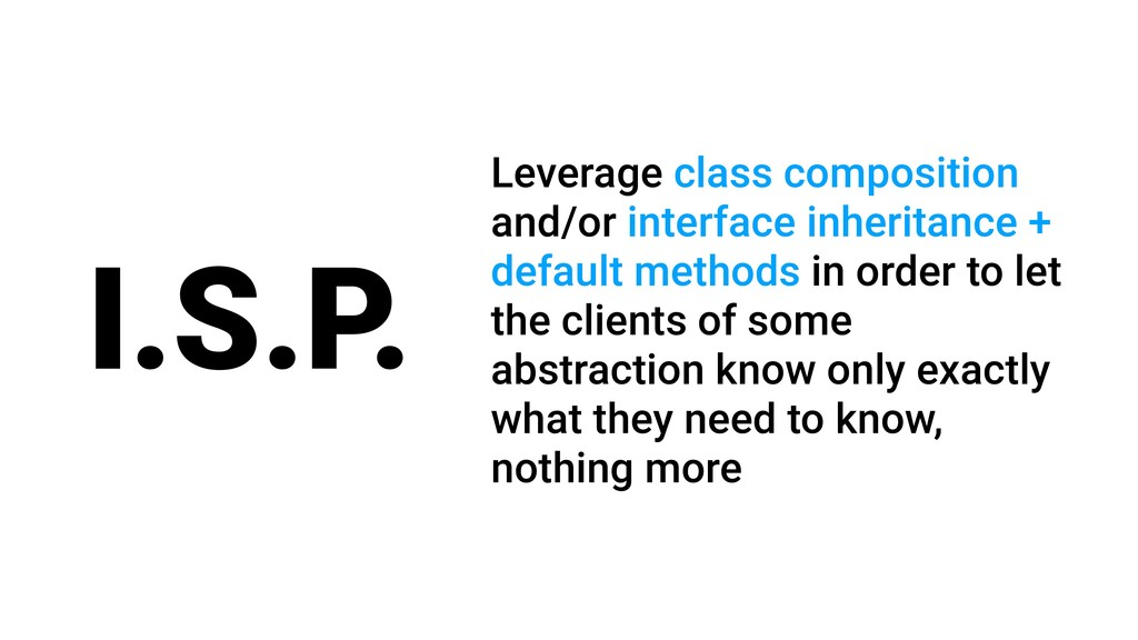 I.S.P. Leverage class composition and/or interf...