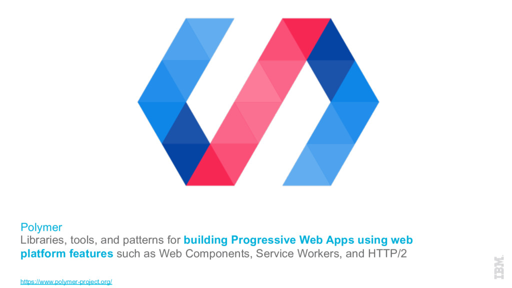 Polymer Libraries, tools, and patterns for buil...
