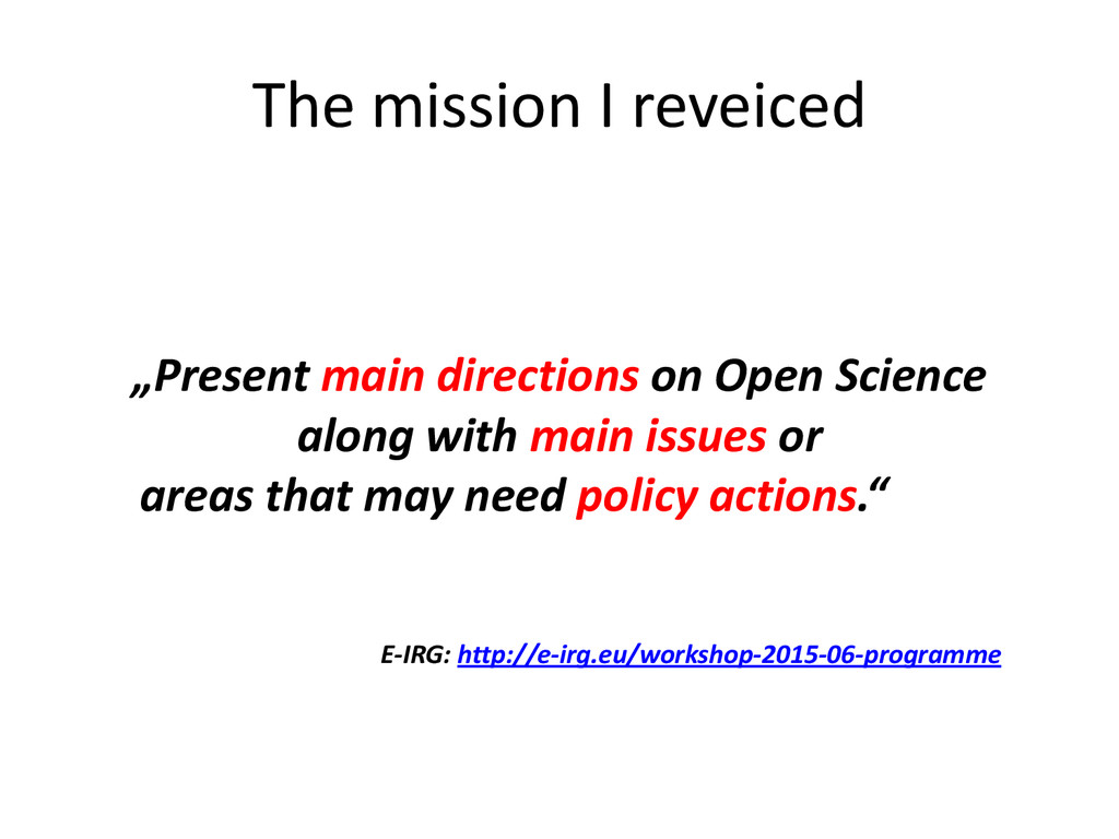 """The mission I reveiced """"Present main directions..."""