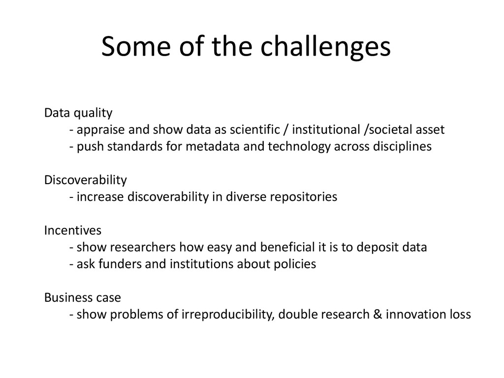 Some of the challenges Data quality - appraise ...