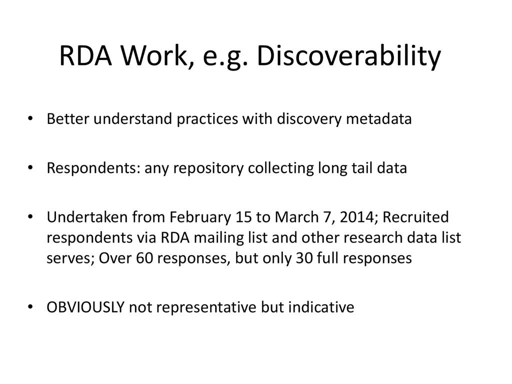 RDA Work, e.g. Discoverability • Better underst...
