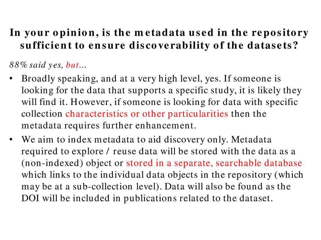 In your opinion, is the metadata used in the re...