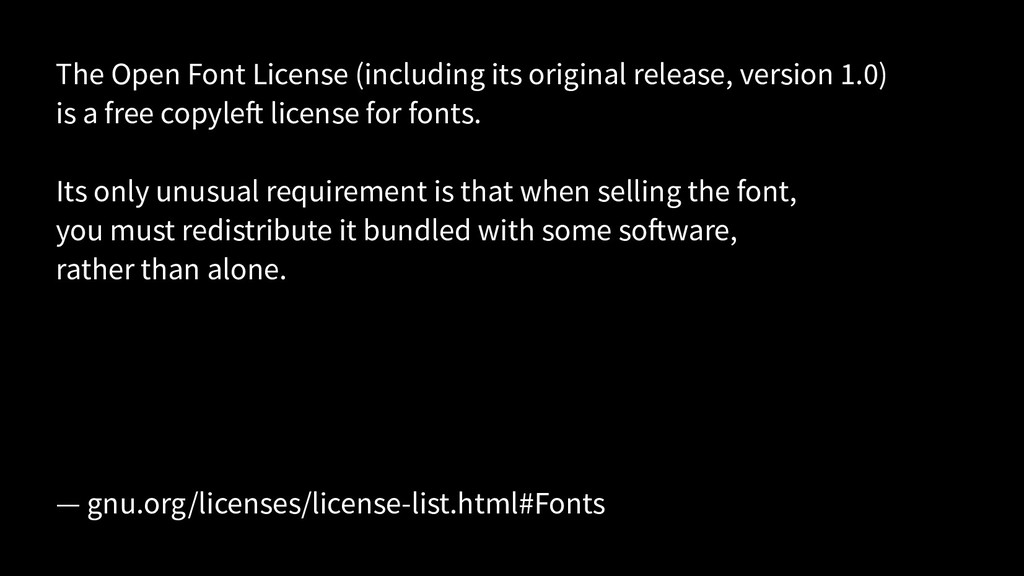 The Open Font License (including its original r...