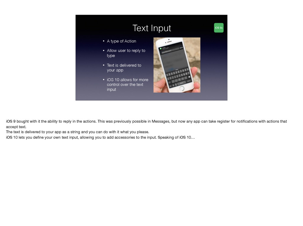 Text Input • A type of Action • Allow user to r...