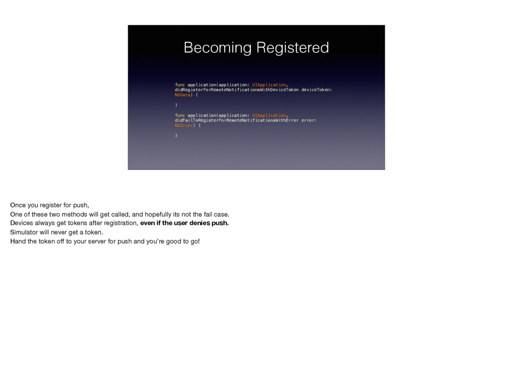 Becoming Registered func application(applicatio...