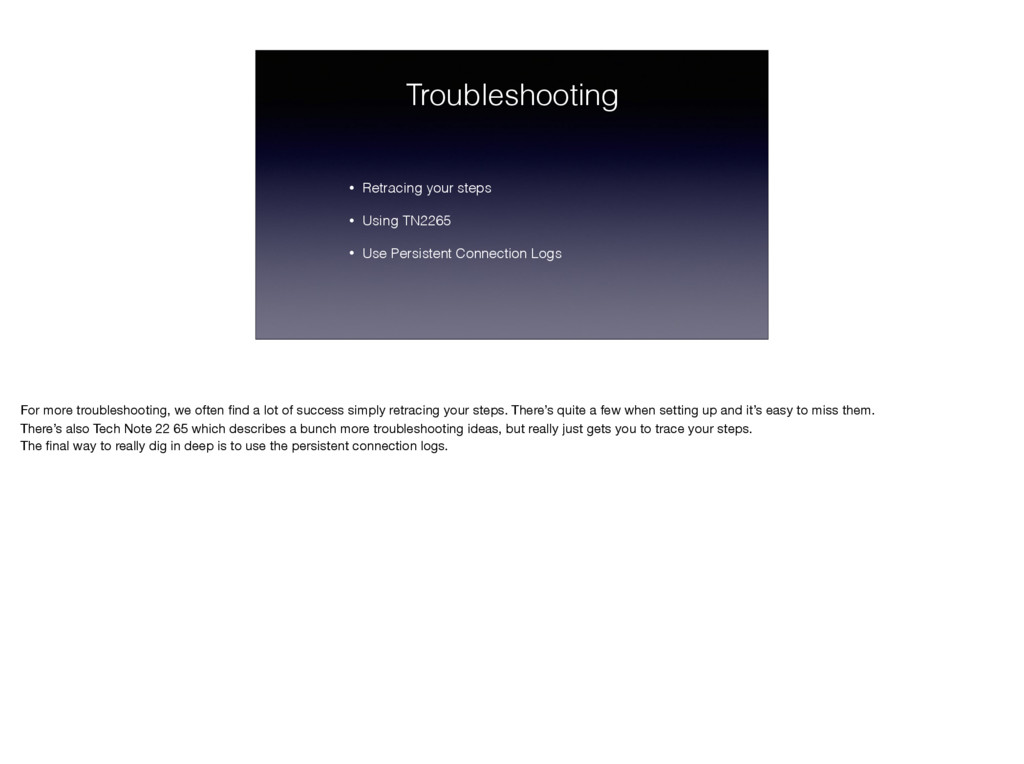 Troubleshooting • Retracing your steps • Using ...