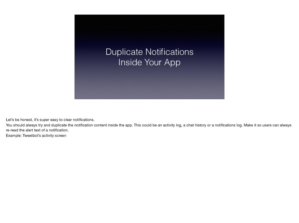 Duplicate Notifications Inside Your App Let's be...