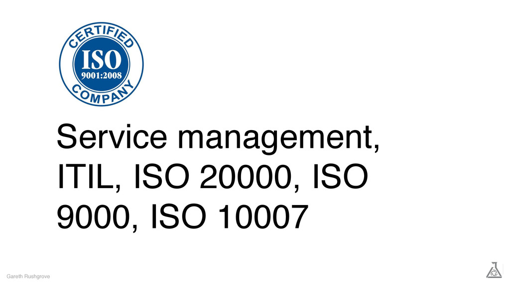 Service management, ITIL, ISO 20000, ISO 9000, ...
