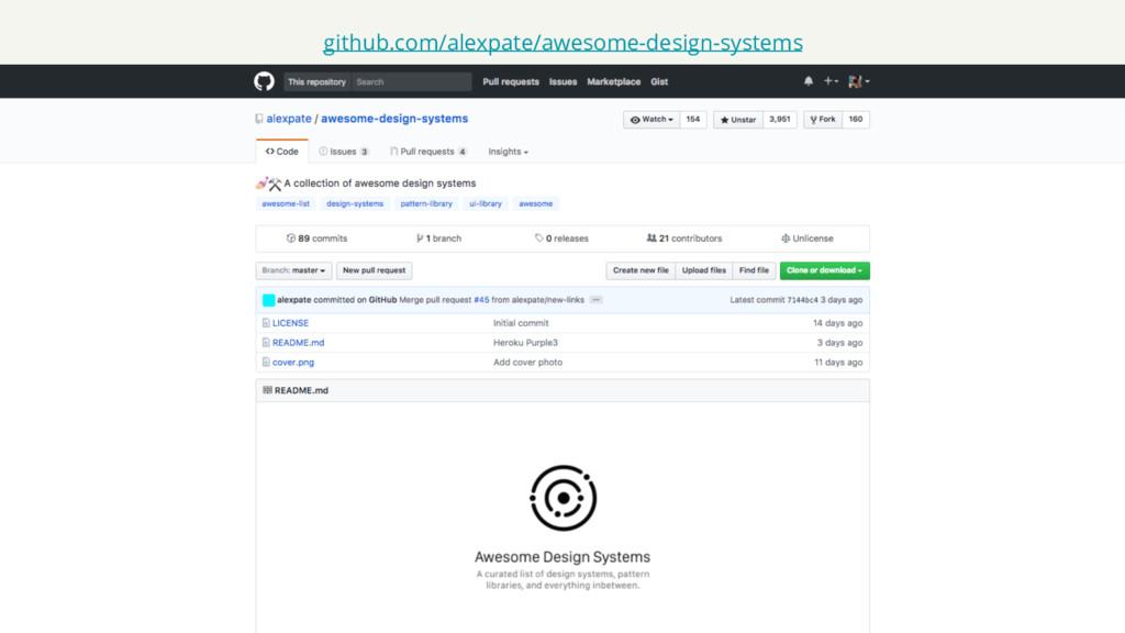 github.com/alexpate/awesome-design-systems