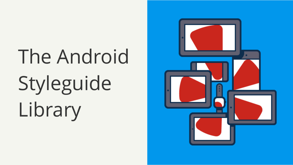 The Android Styleguide Library