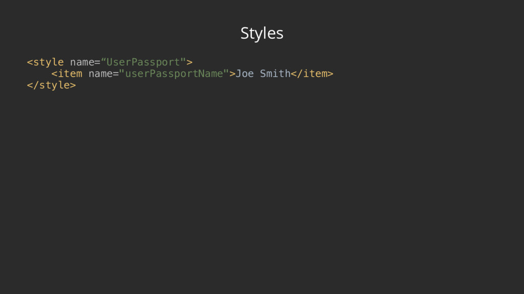 """Styles <style name=""""UserPassport""""> <item name=..."""