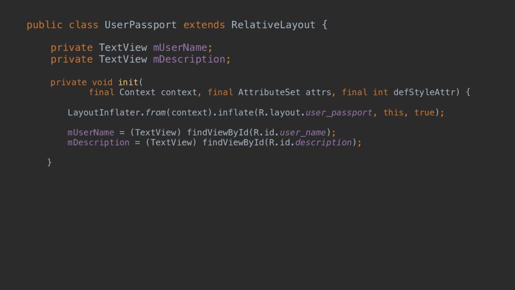 public class UserPassport extends RelativeLayou...