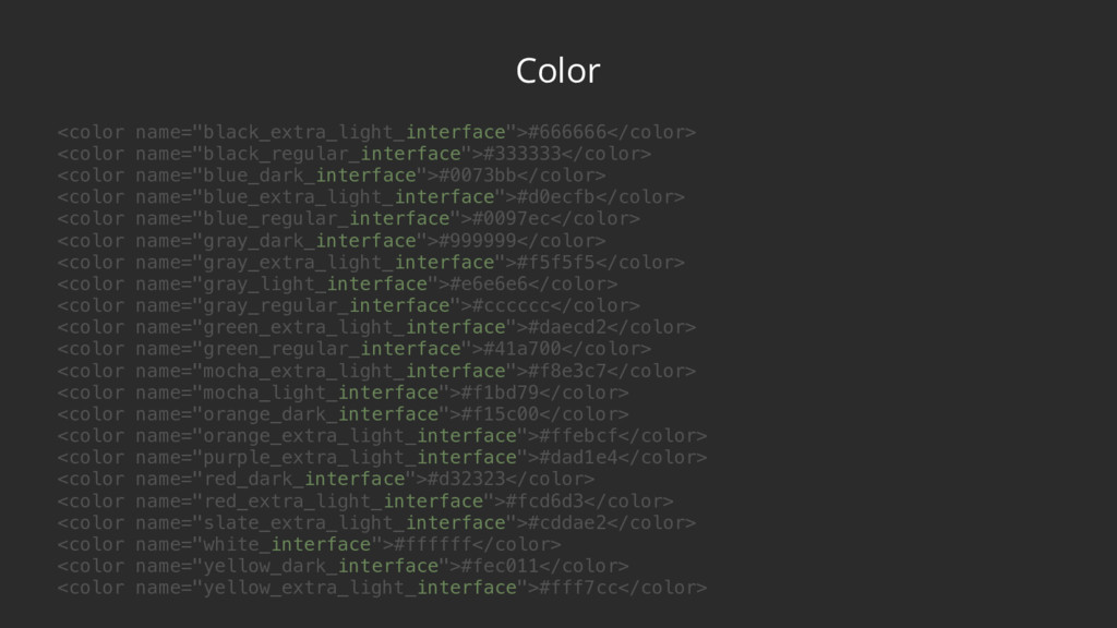"""Color <color name=""""black_extra_light_interface""""..."""