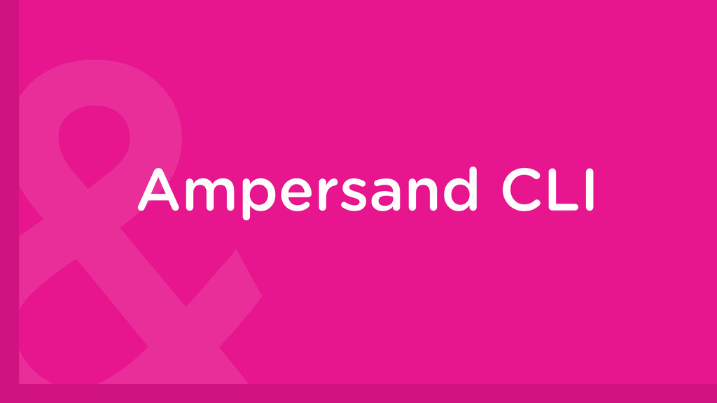 Ampersand CLI