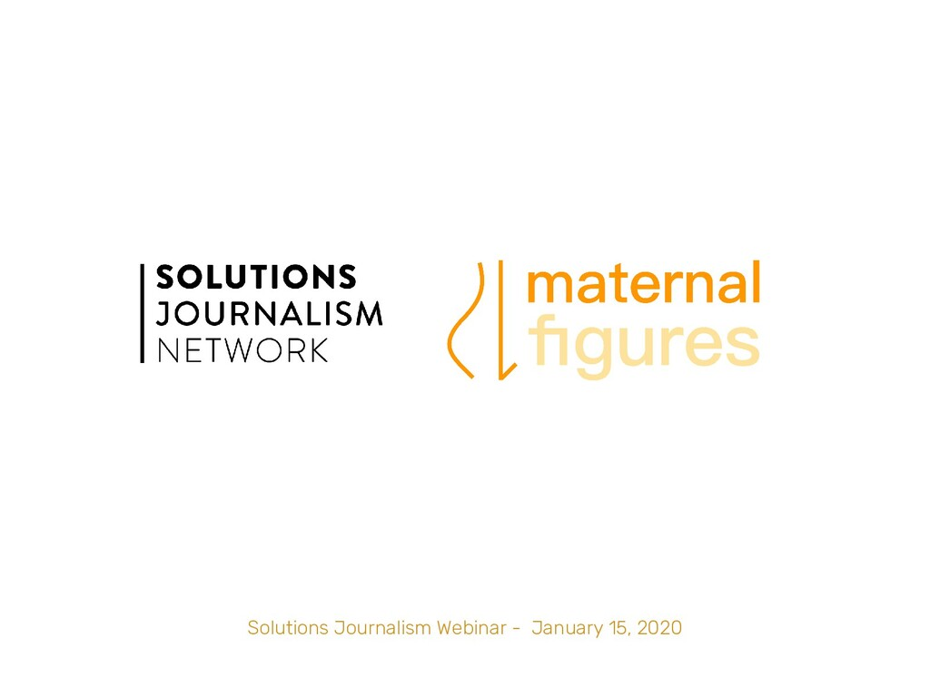 Solutions Journalism Webinar - January 15, 2020