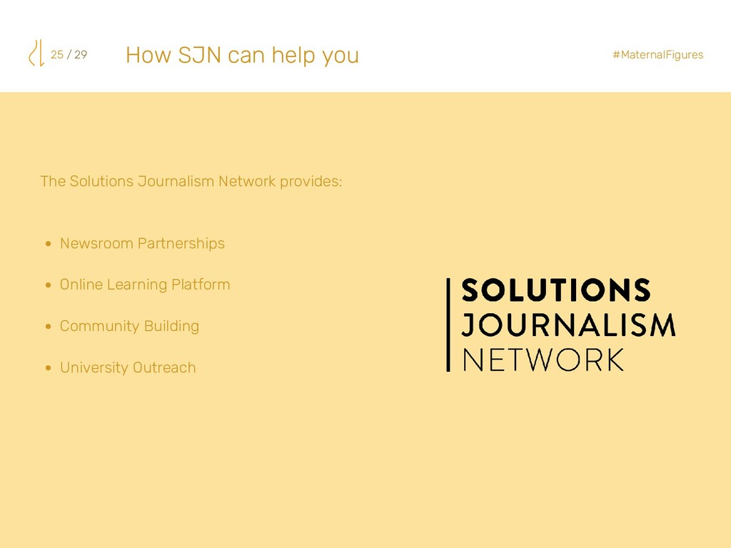 25 / 29 Newsroom Partnerships Online Learning P...