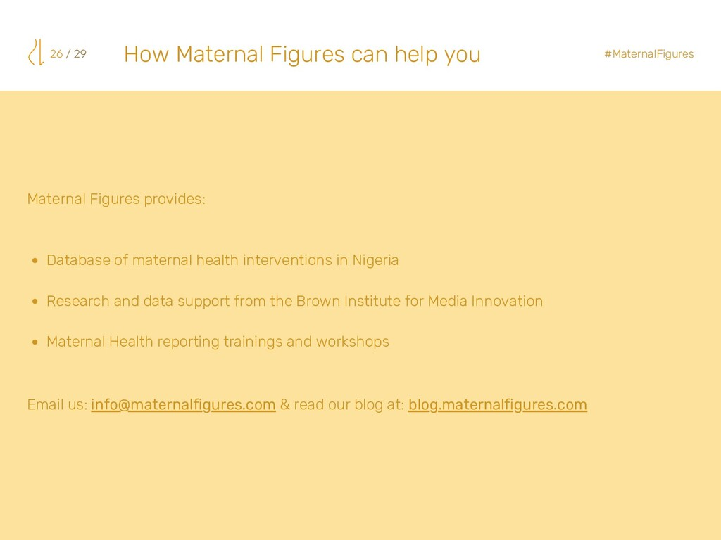 26 / 29 Database of maternal health interventio...