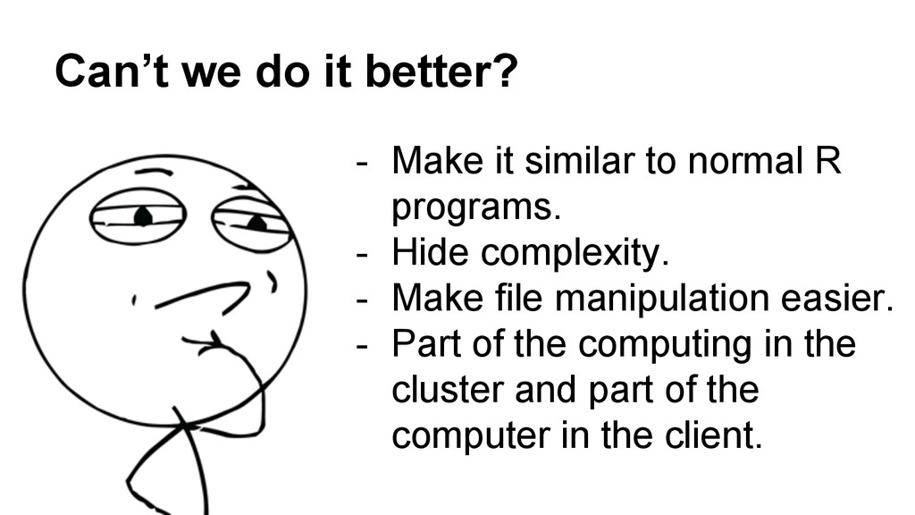Can't we do it better? - Make it similar to nor...