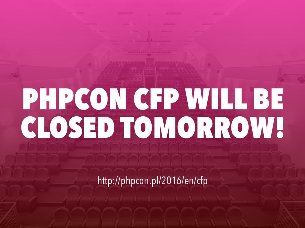 PHPCON CFP WILL BE CLOSED TOMORROW! http://phpc...