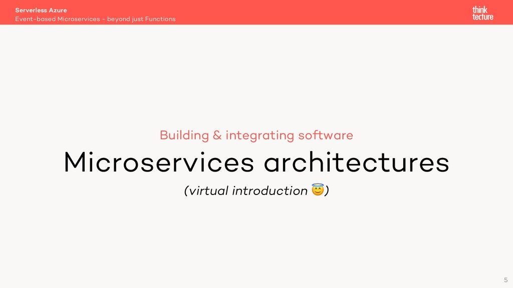 5 Building & integrating software Microservices...