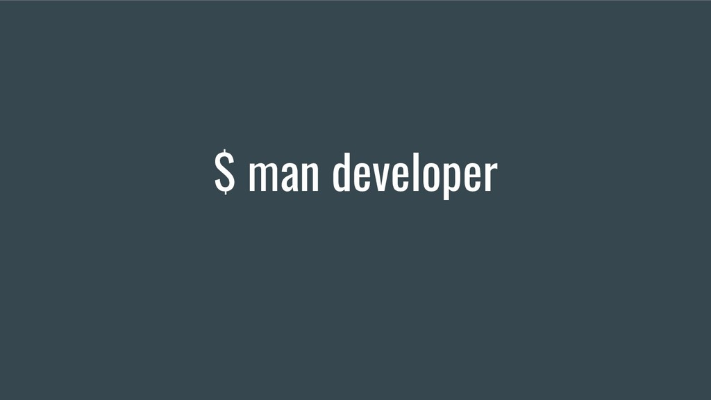 $ man developer
