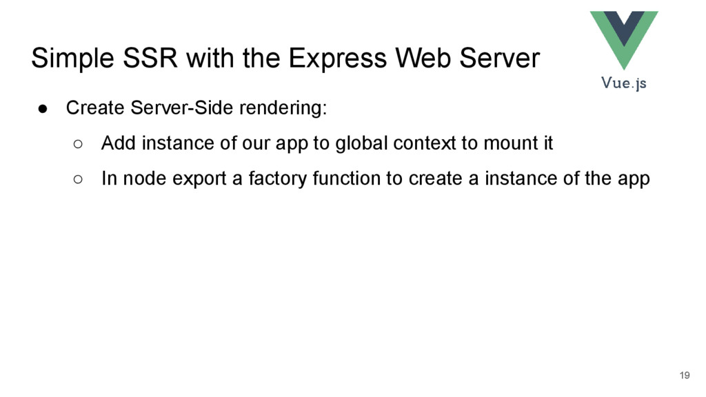 Simple SSR with the Express Web Server ● Create...