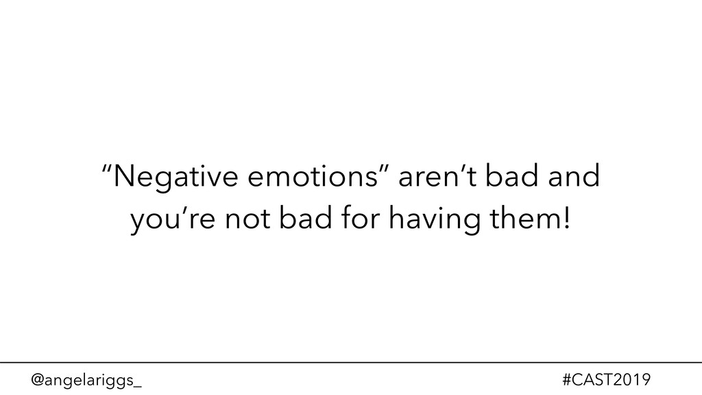 "@angelariggs_ #CAST2019 ""Negative emotions"" are..."