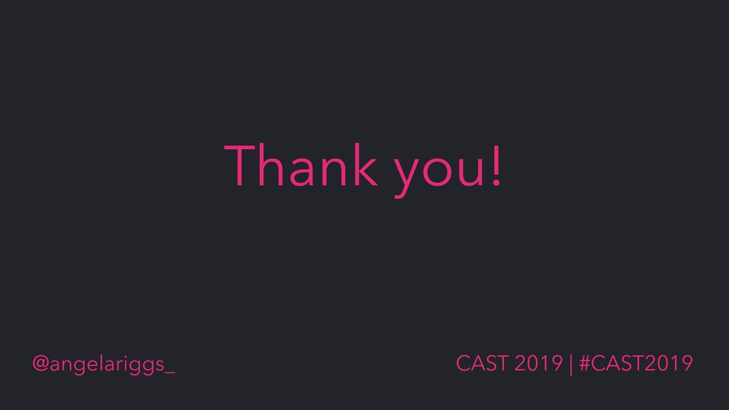 @angelariggs_ CAST 2019 | #CAST2019 Thank you!