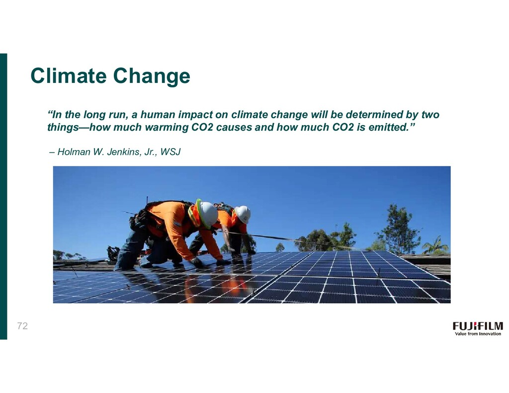 """Climate Change """"In the long run, a human impact..."""