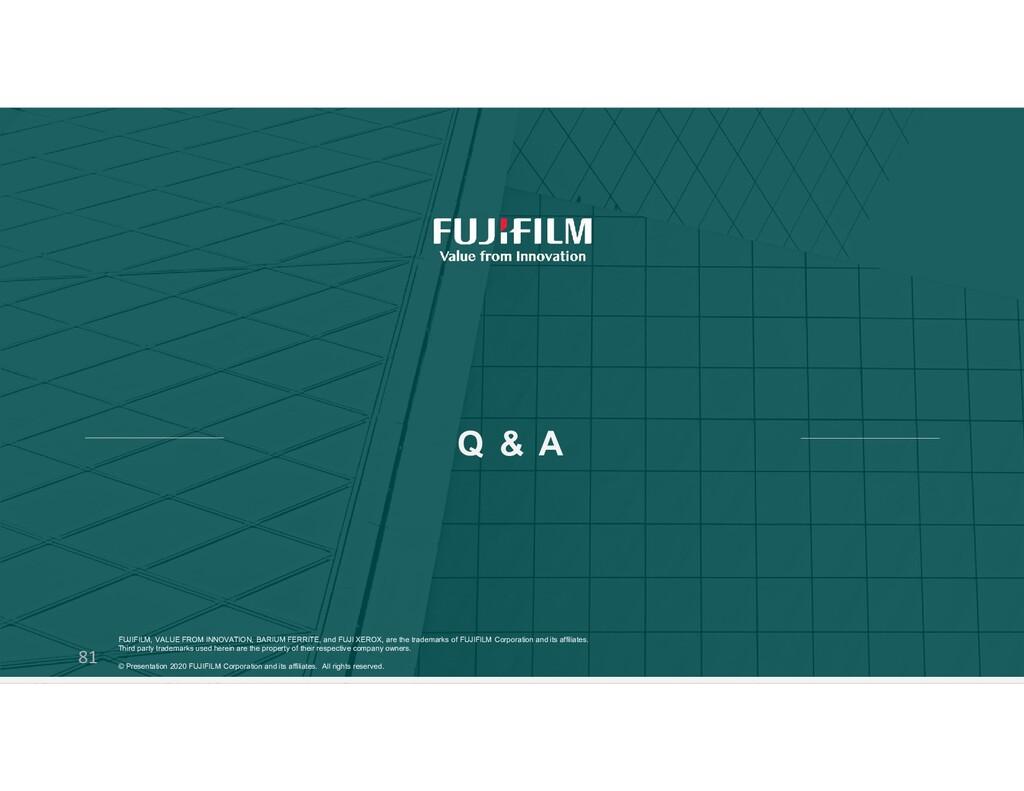 Q & A 81 FUJIFILM, VALUE FROM INNOVATION, BARIU...