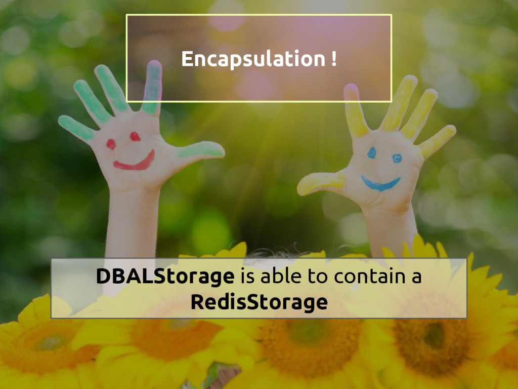 DBALStorage is able to contain a RedisStorage E...