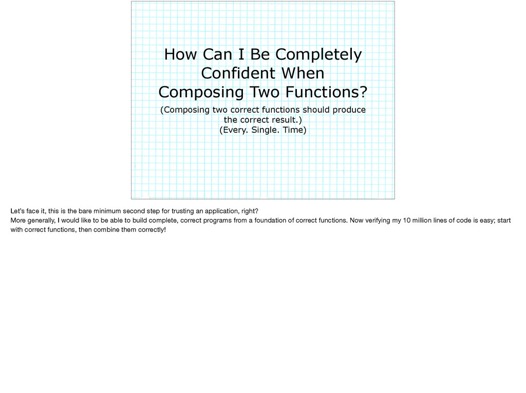 How Can I Be Completely Confident When Composin...