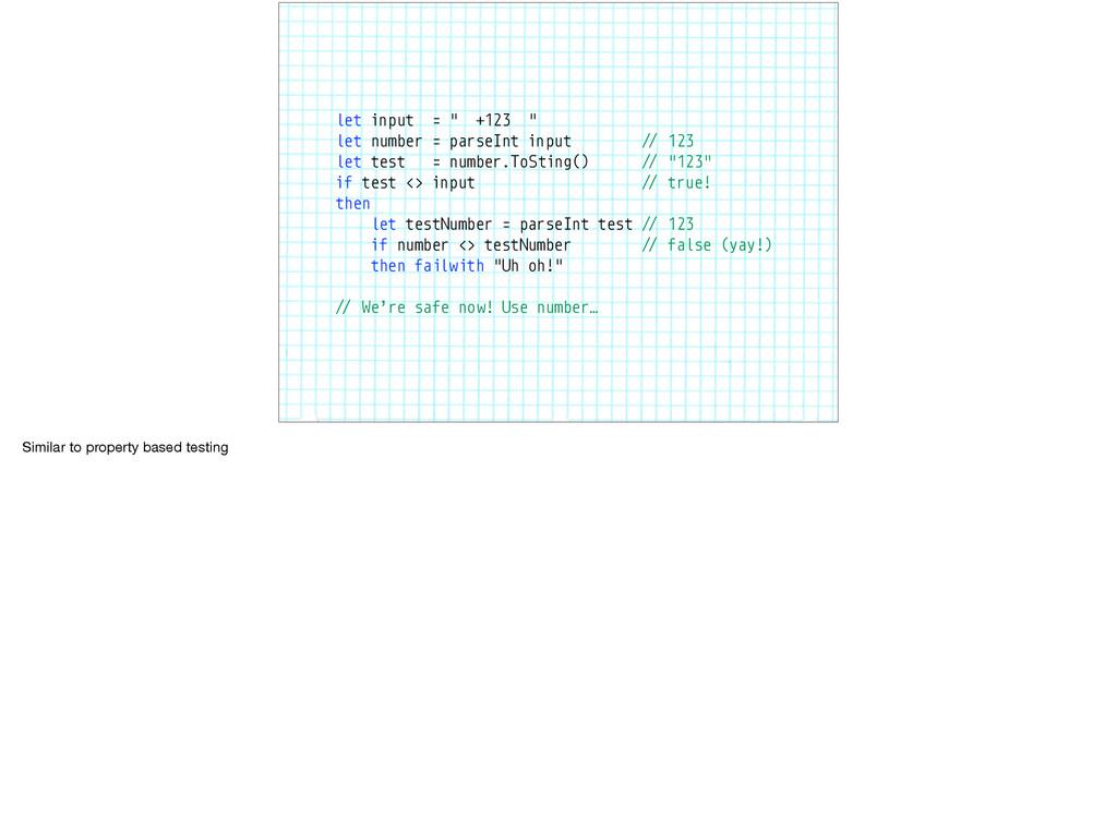 "let input = "" +123 "" let number = parseInt inpu..."
