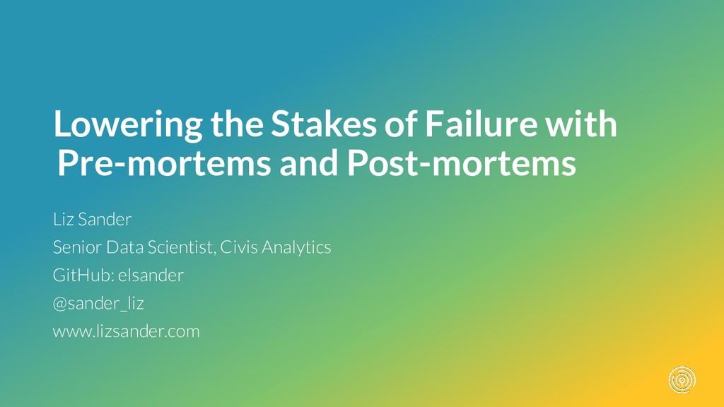 Liz Sander Senior Data Scientist, Civis Analyti...