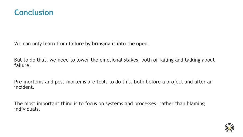 Conclusion We can only learn from failure by br...