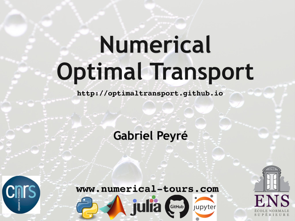 Numerical Optimal Transport Gabriel Peyré É C O...