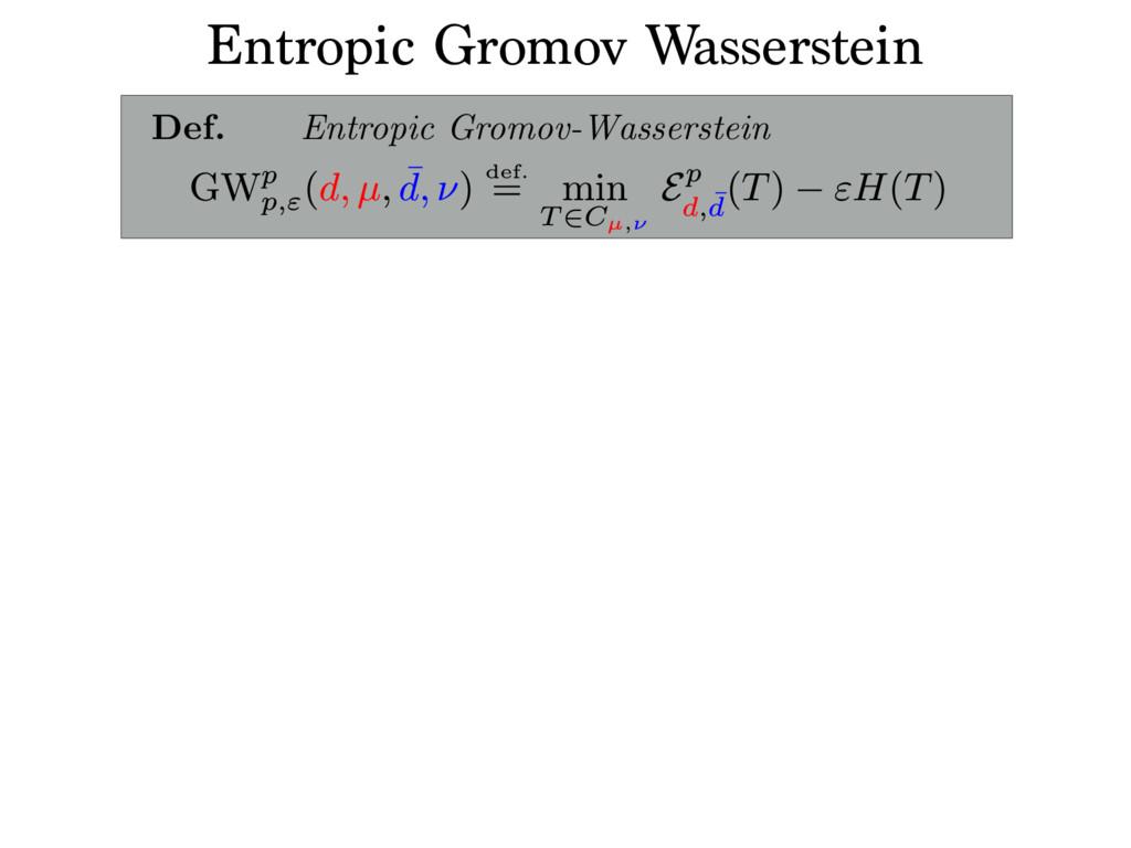 Entropic Gromov Wasserstein Projected mirror de...