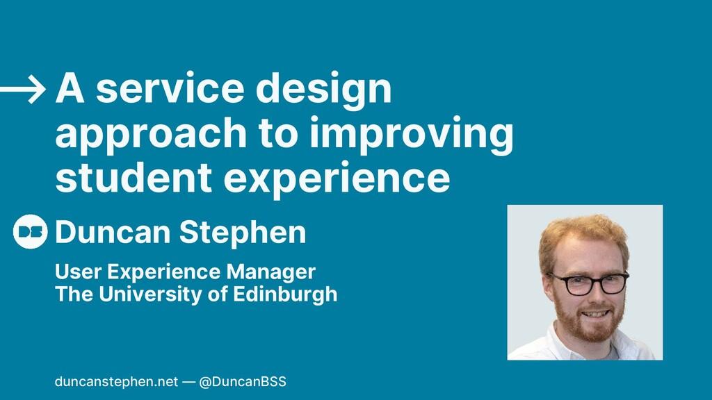 Duncan Stephen A service design approach to imp...