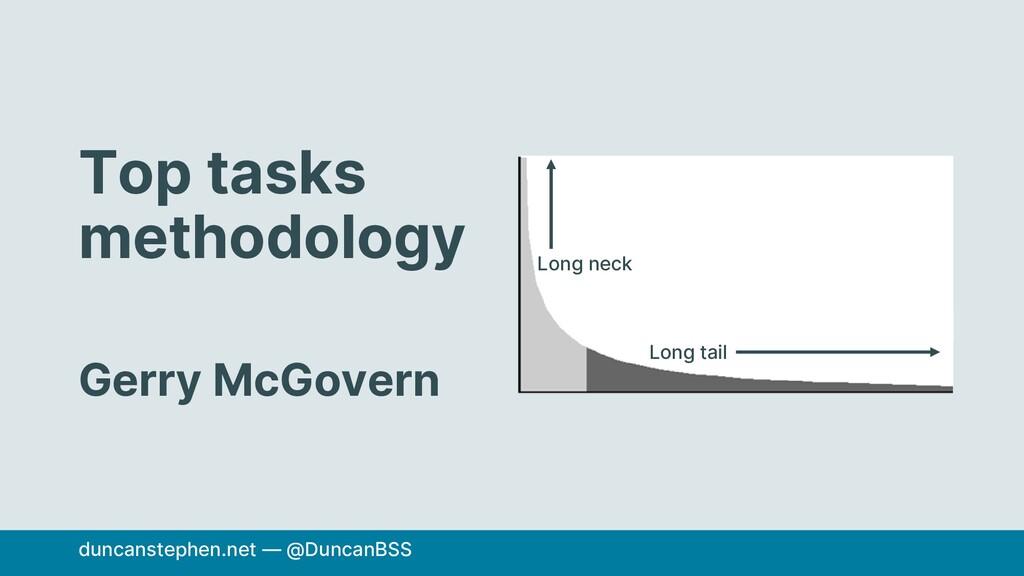 Top tasks methodology Gerry McGovern duncanstep...