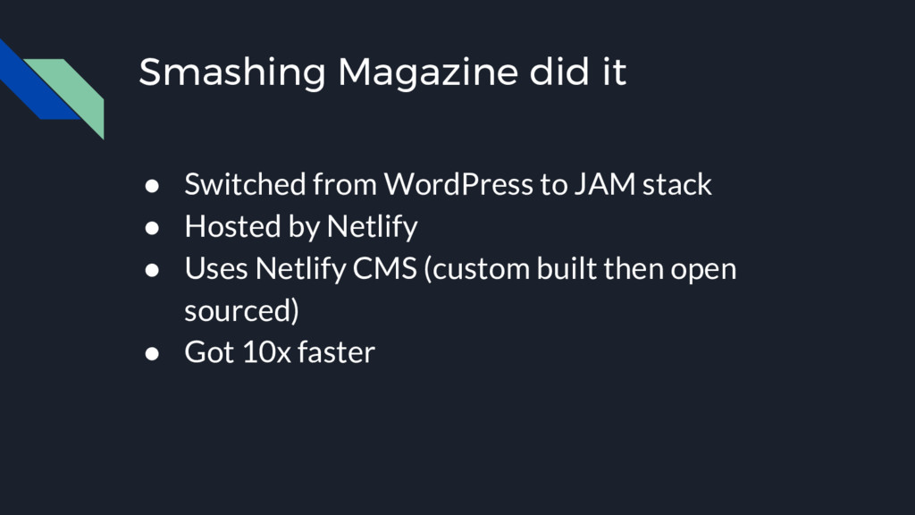 Smashing Magazine did it ● Switched from WordPr...