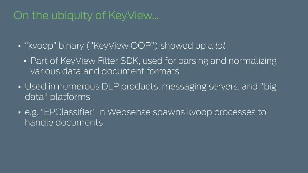 "On the ubiquity of KeyView… • ""kvoop"" binary (""..."
