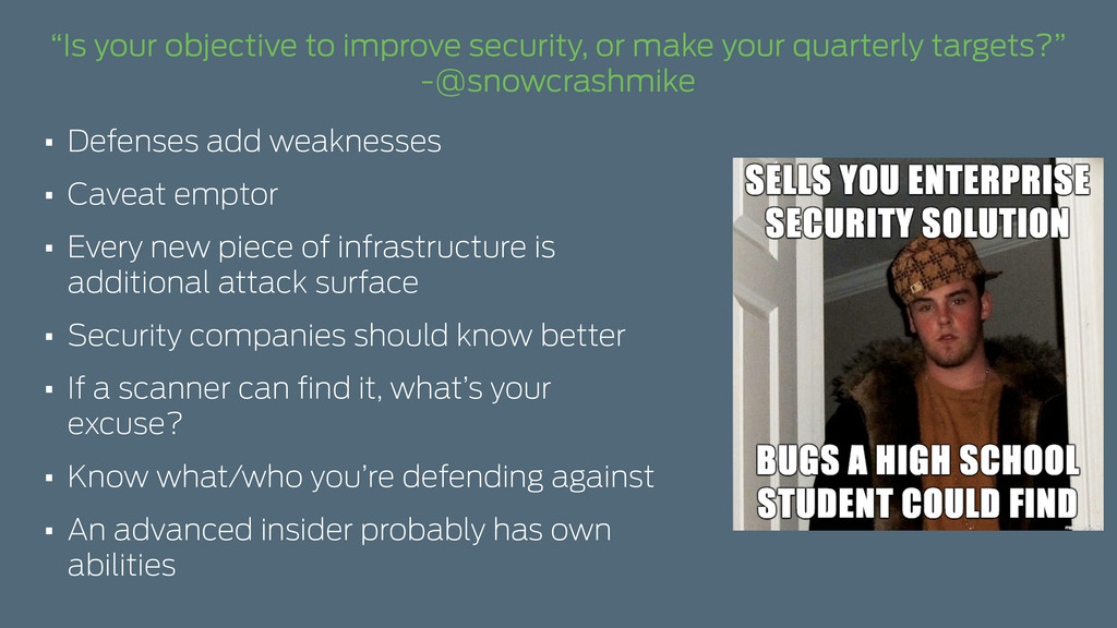 """Is your objective to improve security, or make..."
