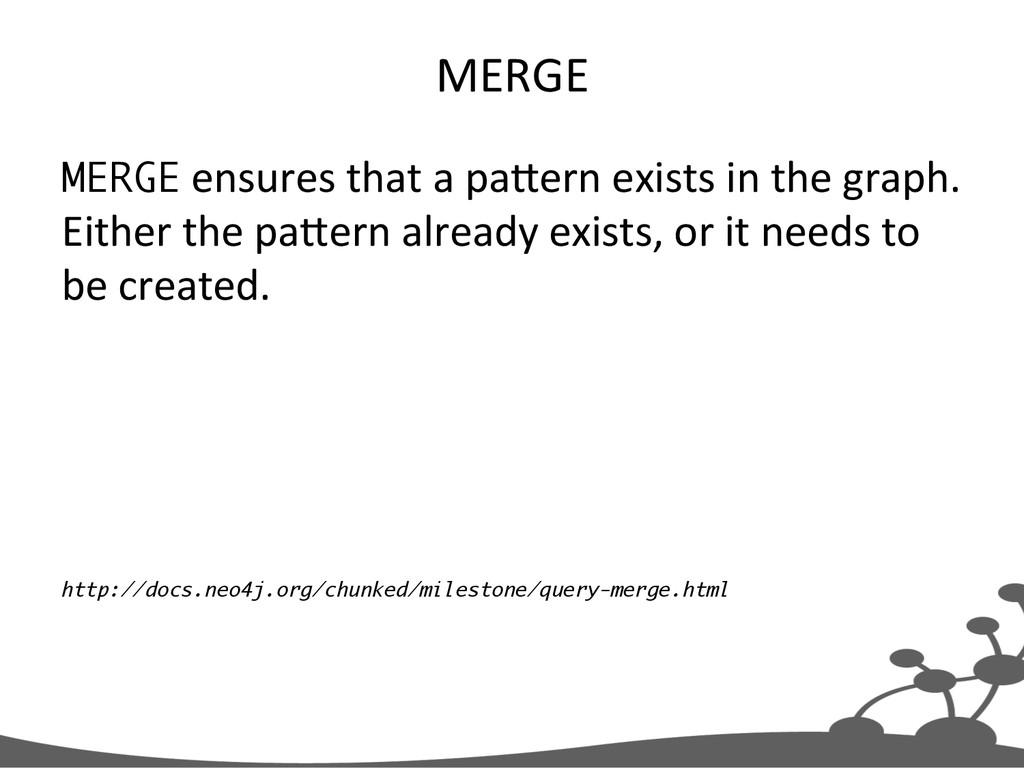 MERGE  MERGE ensures that a pa3e...