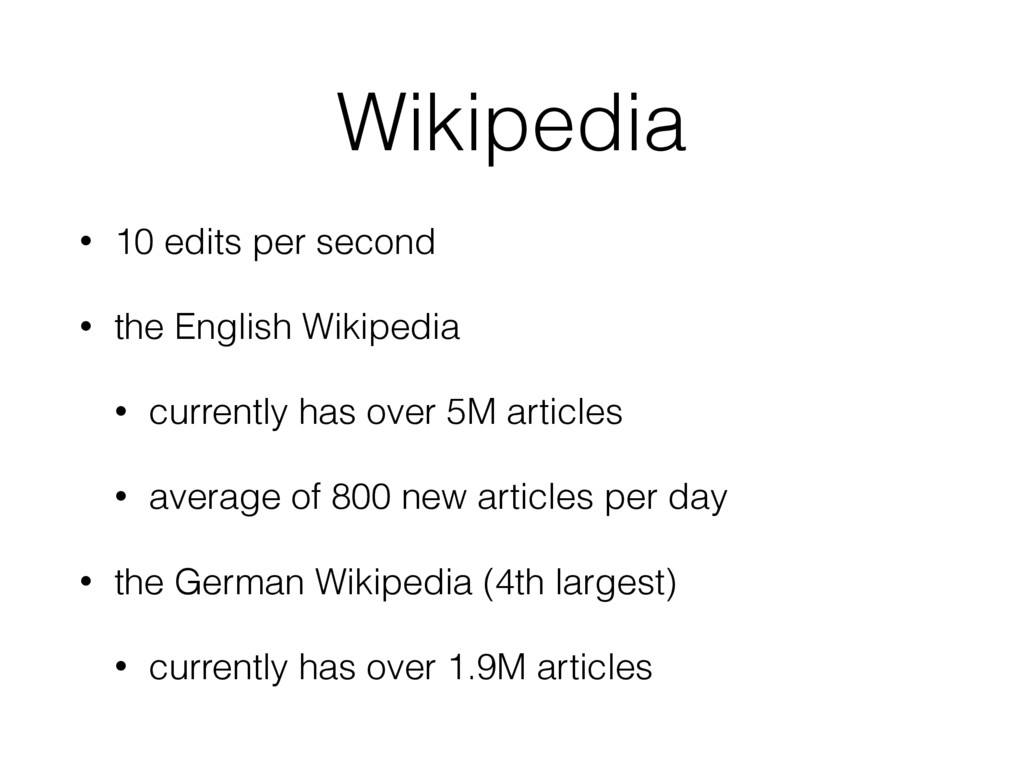 Wikipedia • 10 edits per second • the English W...