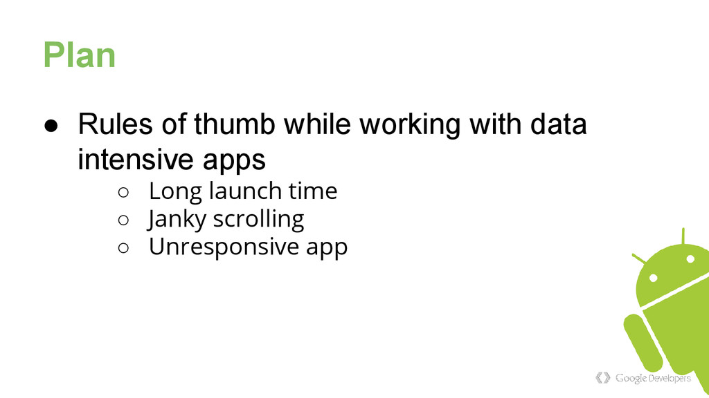 Plan ● Rules of thumb while working with data i...